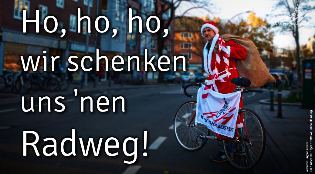 """Zweite Rad-Demo: """"Wir schenken uns 'nen Radweg"""" am2.12.2017"""